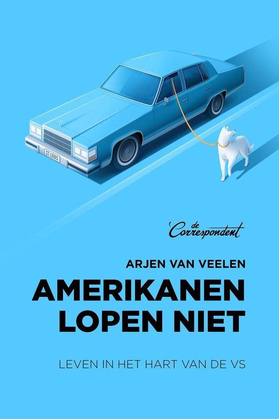 Boek cover Amerikanen lopen niet van Arjen van Veelen (Onbekend)