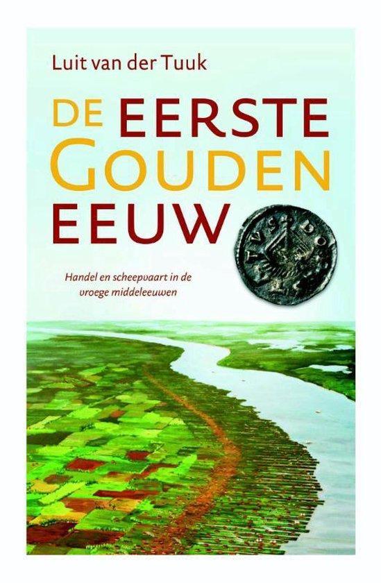 De eerste Gouden Eeuw - Luit van der Tuuk | Fthsonline.com