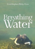 Breathing Water