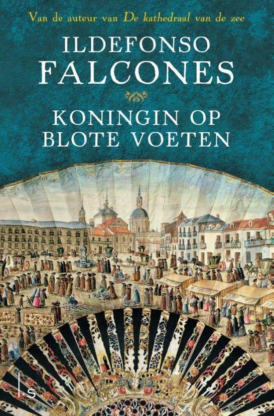 Koningin op blote voeten - Ildefonso Falcones | Readingchampions.org.uk
