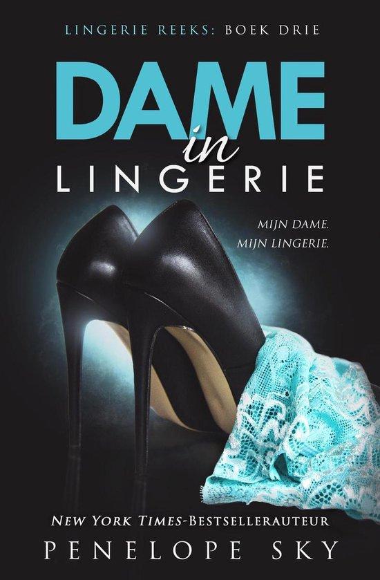 Lingerie 3 - Dame in Lingerie - Penelope Sky |