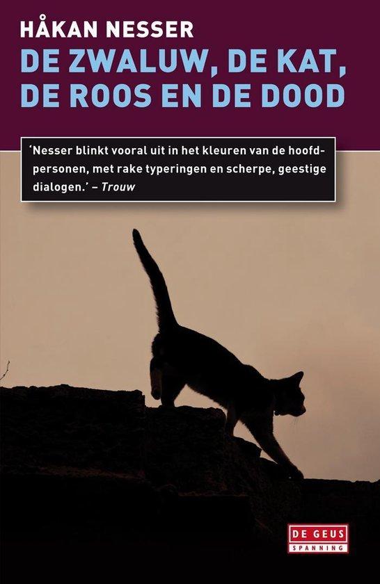 De zwaluw, de kat, de roos en de dood - Hakan Nesser |