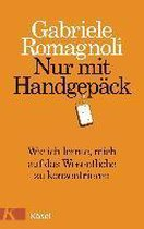 Boek cover Nur mit Handgepäck van Gabriele Romagnoli