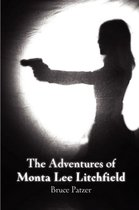 The Adventures of Monta Lee Litchfield