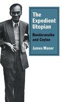 The Expedient Utopian