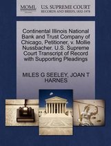 Continental Illinois National Bank and Trust Company of Chicago, Petitioner, V. Mollie Nussbacher. U.S. Supreme Court Transcript of Record with Supporting Pleadings