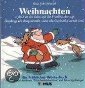 Weihnachten. Ein Fröhliches Wörterbuch