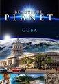 Beautiful Planet - Cuba