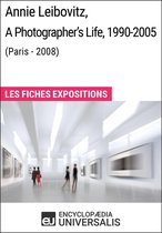 Annie Leibovitz, A Photographer's Life, 1990-2005 (Paris - 2008)