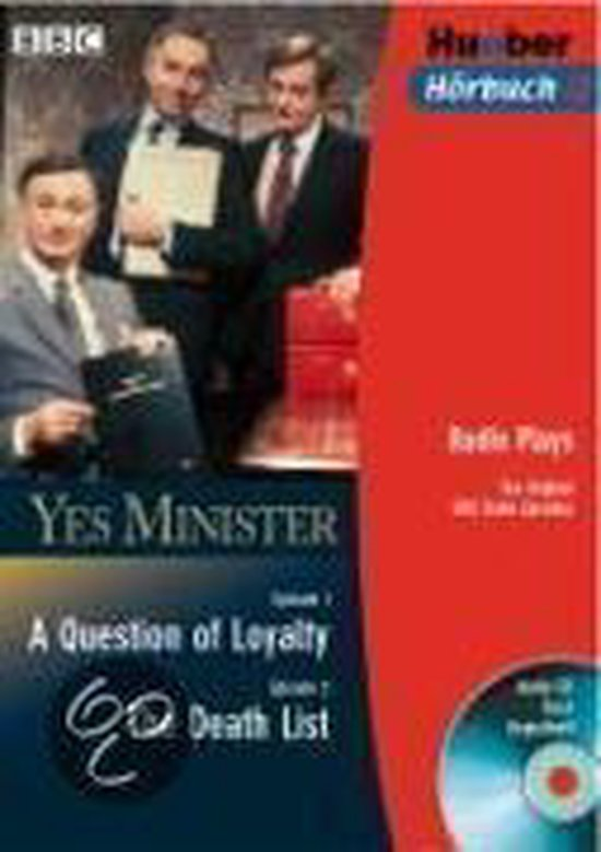 Yes Minister. A Question of Loyalty. The Death List. CD und Buch