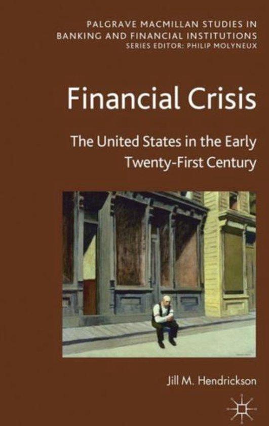 Boek cover Financial Crisis van J. Hendrickson (Hardcover)