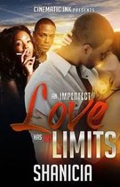 An Imperfect Love Has No Limits