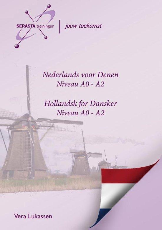 Nederlands voor Denen - Hollandsk for Dansker Niveau A0 - A2 - Vera Lukassen |