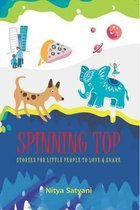 Spinning Top Stories Little People to Love & Share