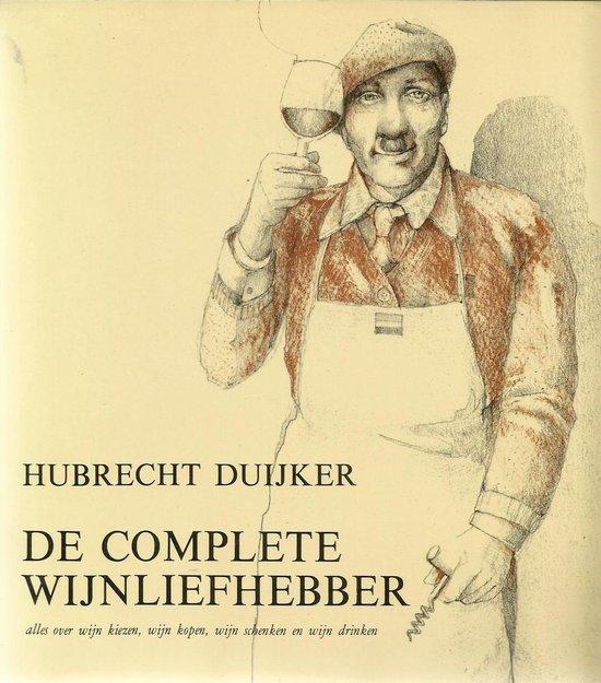 Complete wijnliefhebber - Hubrecht Duijker |