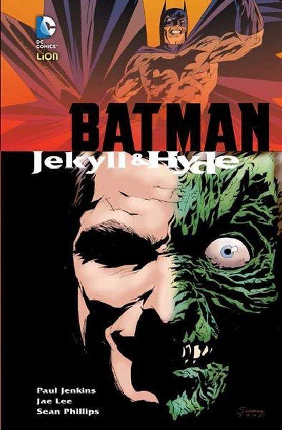Batman jekill & hide - S. Phillips  