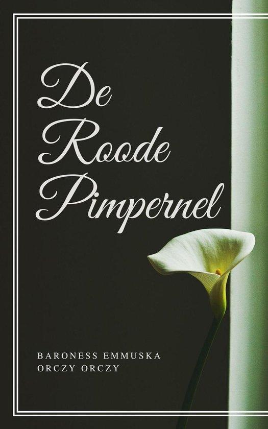De Roode Pimpernel (Geïllustreerd) - Baroness Emmuska Orczy Orczy |