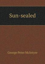 Sun-Sealed