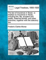 The Law of Insurance in Texas