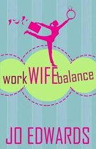 Work Wife Balance