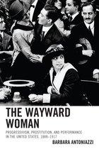The Wayward Woman