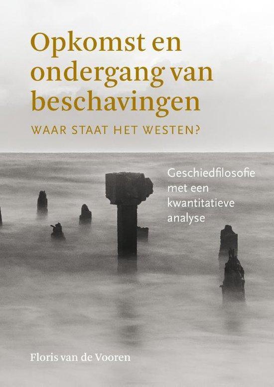 Opkomst en ondergang van beschavingen - Floris van de Vooren | Fthsonline.com