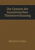 Die Genesis Der Byzantinischen Themenverfassung