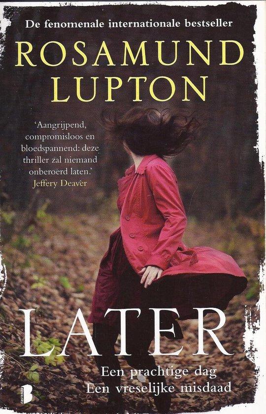 later / druk Heruitgave - Rosamund Lupton  