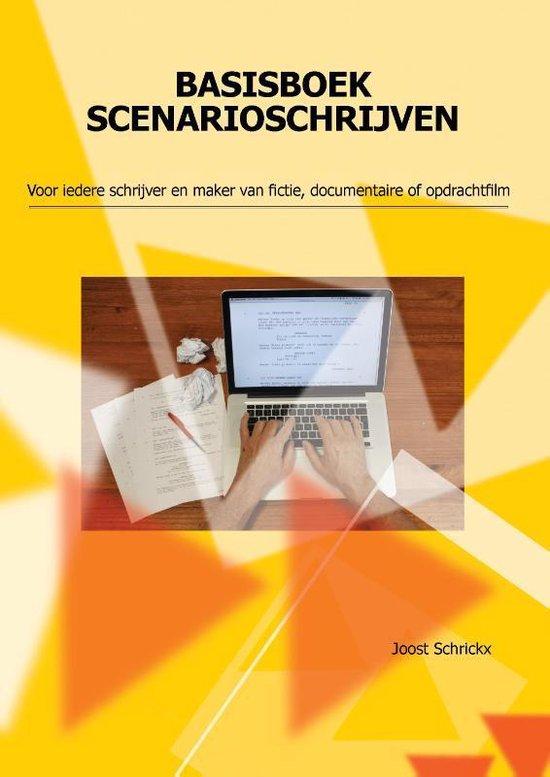 Basisboek scenarioschrijven - Joost Schrickx | Fthsonline.com
