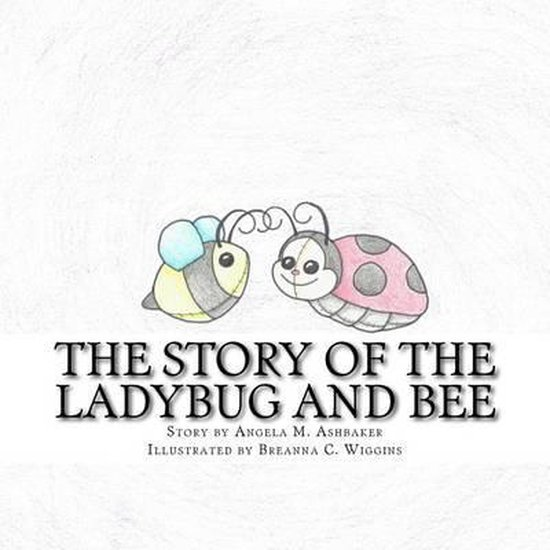 The Story of the Ladybug and Bee