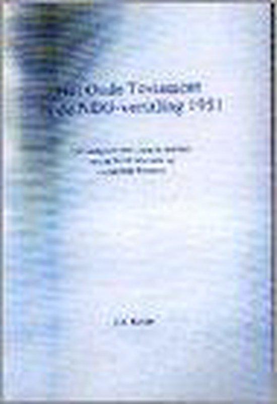 Oude testament in de nbg-vertaling '51 - J.A. Koole  