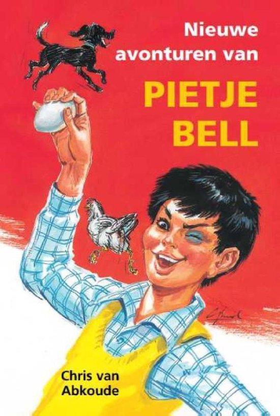 Pietje Bell serie - Nieuwe avonturen van Pietje Bell - Chris van Abkoude  