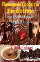 Homemade Chocolate Tips and Tricks