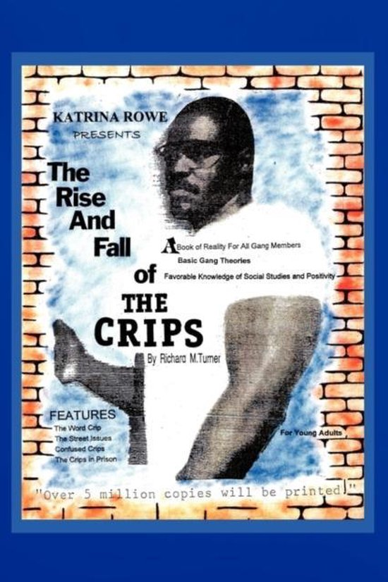 The Rise and Fall of the Crips