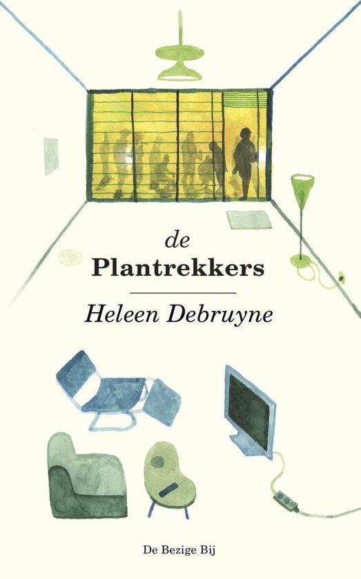 De plantrekkers - Heleen Debruyne  