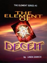 The Element of Deceit