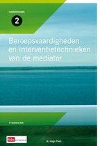 Mediation reeks 2 - Beroepsvaardigheden en interventietechnieken van de mediator