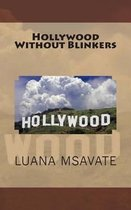 Hollywood Without Blinkers