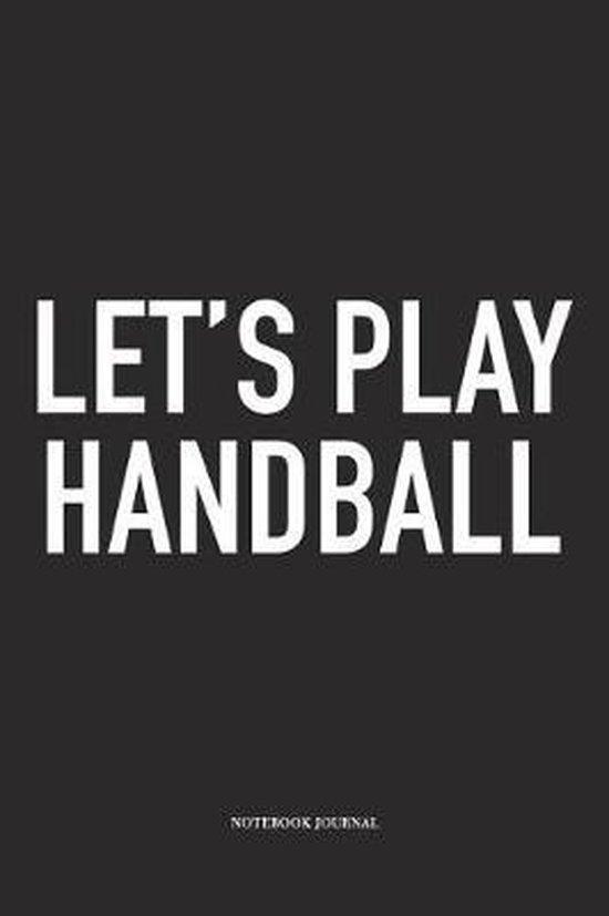 Let's Play Handball