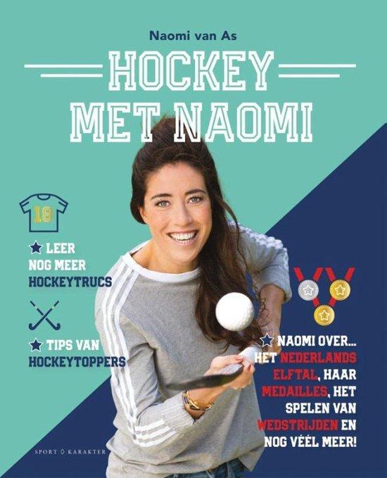 Hockey met Naomi - Naomi van As |