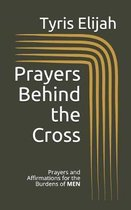 Prayers Behind the Cross