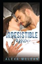 The Irresistible Passion