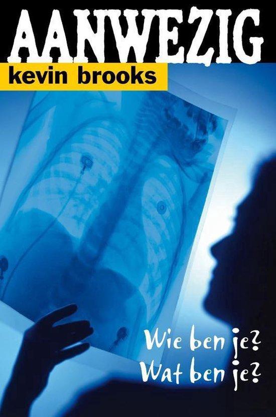 Aanwezig - Kevin Brooks |