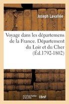 Voyage dans les departemens de la France. Loir et Cher (Ed.1792-1802)