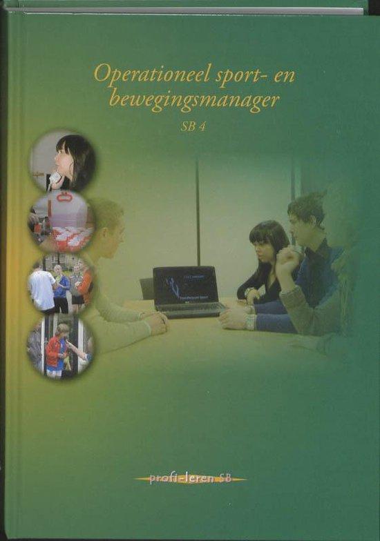 Cover van het boek 'Operationeel sport- en bewegingsmanager / SB 4 / druk 1'