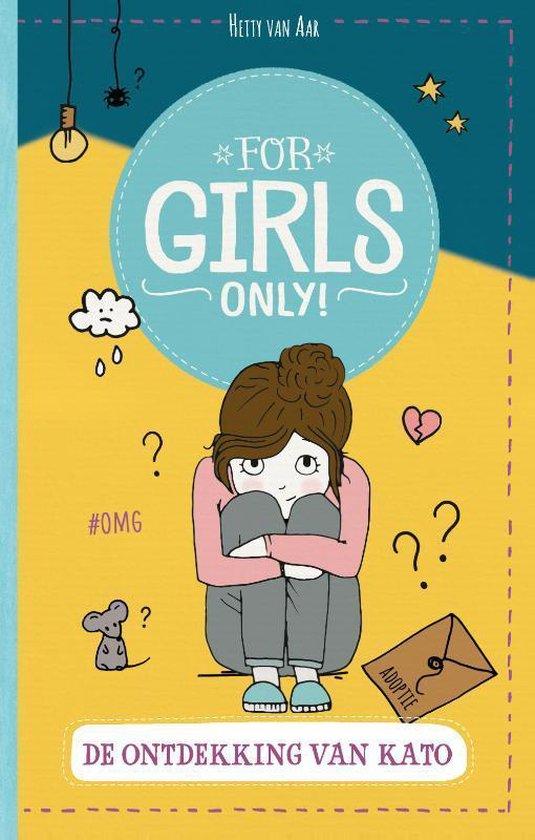 For Girls Only! - De ontdekking van Kato - Hetty van Aar |