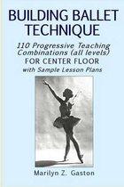 Building Ballet Technique
