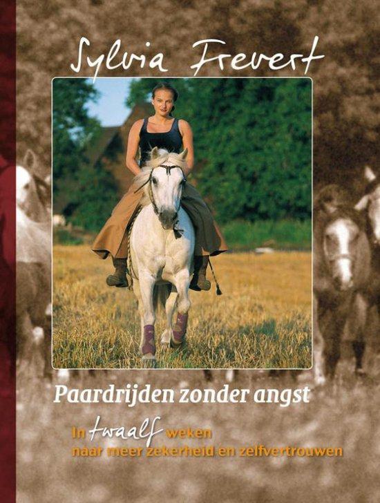 Paardrijden zonder angst - Sylvia Frevert |