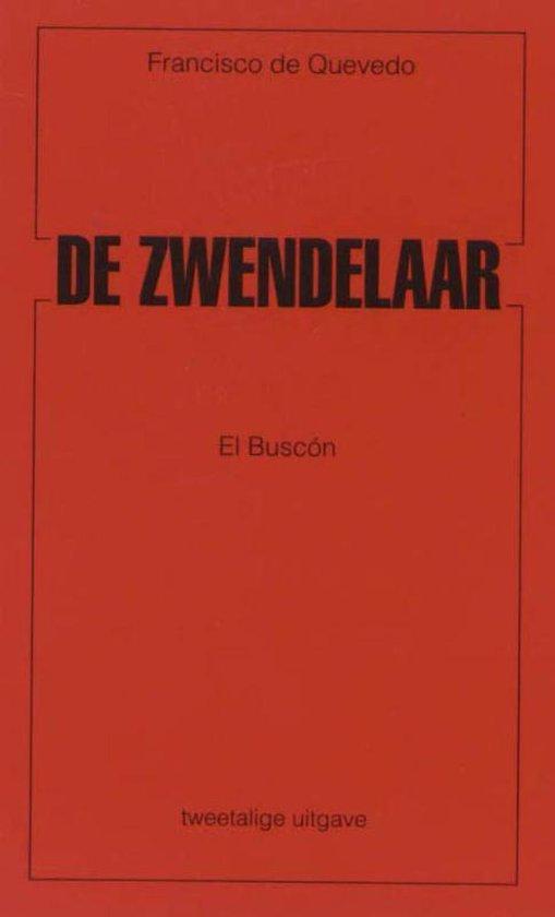 De zwendelaar El buscon - F. de Quevedo |