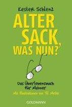 Boek cover Alter Sack, was nun? van Kester Schlenz